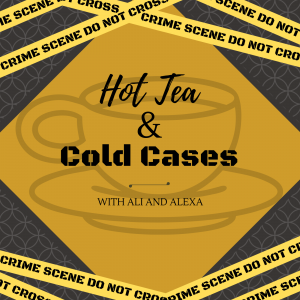 Hot Tea & Cold Cases