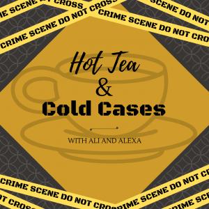 Hot Tea & Cold Cases